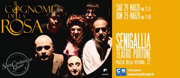 """San Costanzo Show """"Il cognome della Rosa"""" al Teatro Portone di Senigallia"""