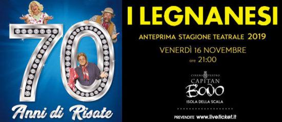 I Legnanesi - 70 anni di risate al Teatro Capitan Bovo di Isola della Scala