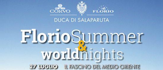 "Florio Summer & WorldNights 2017 ""Il fascino del Medio Oriente"" alle Cantine Florio a Marsala"