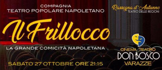 Il Frillocco al Teatro Don Bosco di Varazze
