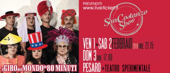 """San Costanzo Show """"Il giro del mondo in 80 minuti"""" al Teatro Sperimentale di Pesaro"""