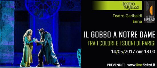 Il Gobbo a Notre Dame, tra i colori e i suoni di Parigi al Teatro Garibaldi di Enna