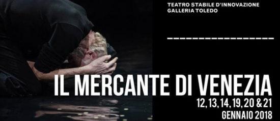 Il mercante di Venezia alla Galleria Toledo di Napoli