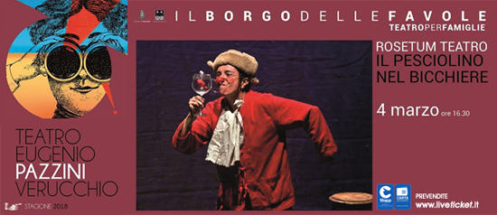 Rosetum Teatro - Il pesciolino nel bicchiere al Teatro Pazzini di Verucchio