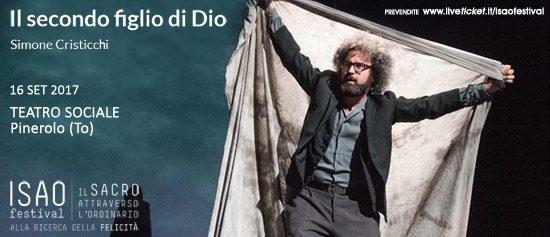 """Isao Festival """"Il secondo figlio di Dio"""" Simone Cristicchi al Teatro Sociale di Pinerolo"""