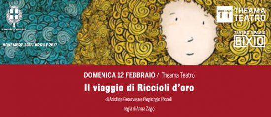 Il viaggio di Riccioli d'oro al Teatro Spazio Bixio di Vicenza