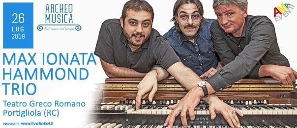 Max Ionata Hammond trio al Teatro Greco Romano a Portigliola
