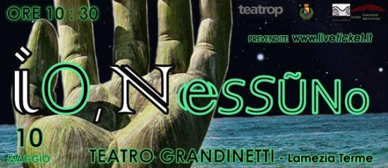 """Gran Galà delle scuole """"Io, nessuno"""" al Teatro Grandinetti di Lamezia Terme"""