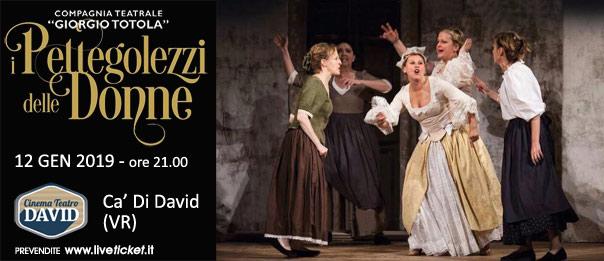 I pettegolezzi delle donne al Teatro David di Ca' Di David