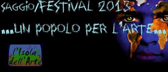 Saggio/Festival dell'isola dell'Arte 2013 a Roma