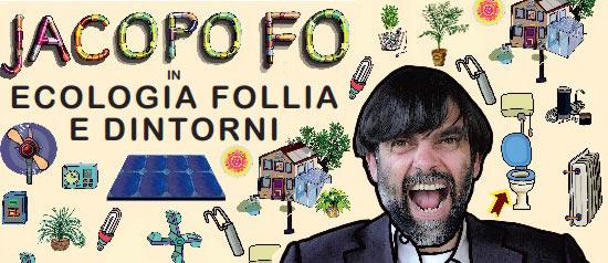 """Jacopo Fo """"Ecologia, Follia e Dintorni"""" alla Sala Capponi di Cantiano"""