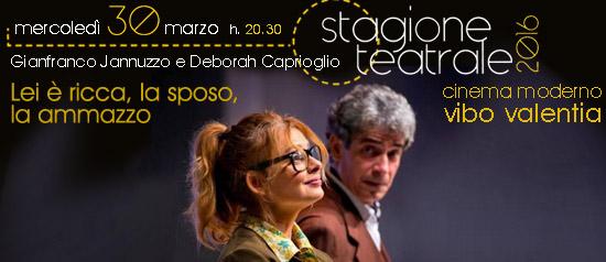 """Gianfranco Jannuzzo e Debora Caprioglio """"Lei è ricca, la sposo, l'ammazzo"""" a Vibo Valentia"""