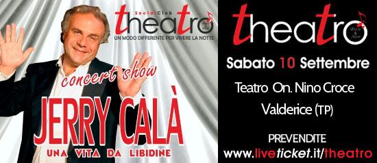 """Jerry Calà """"Una vita da libidine!"""" live Show al Teatro On. Nino Croce a Valderice"""