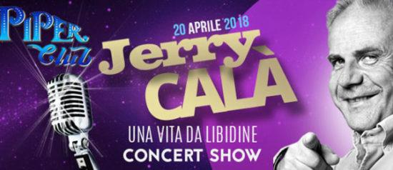 "Jerry Calà ""Una vita da Libidine"" live concert al Piper Club a Roma"