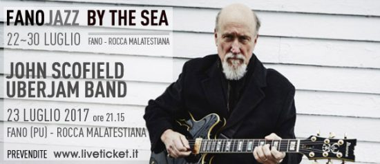 John Scofield UberJam Band al Fano Jazz by the Sea 2017