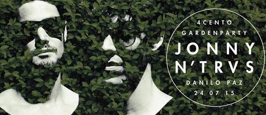 Jonny n'trvs al 4cento Garden Party a Milano