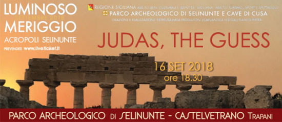 Judas, The Guess al Parco Archeologico di Selinunte a Castelvetrano