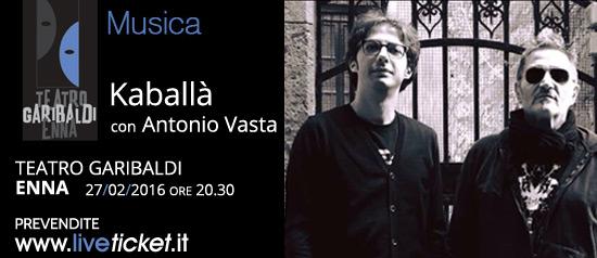 Kaballà in concerto al Teatro Garibaldi di Enna
