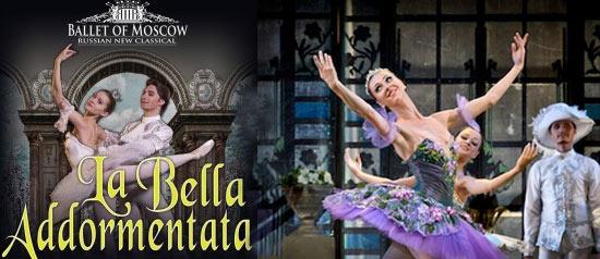 "Russian Ballet Moscow ""La Bella Addormentata"""