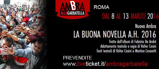 La Buona Novella A.H. 2016 al Teatro Ambra alla Garbatella di Roma