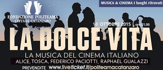 """""""La dolce vita"""" La Musica del Cinema Italiano al Teatro Politeama di Catanzaro"""