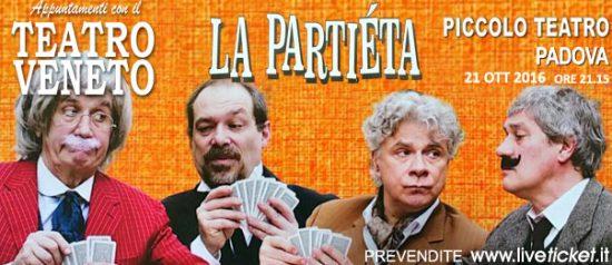 """""""La Partièta"""" al Piccolo Teatro di Padova"""