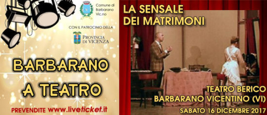 La sensale di matrimoni alla Sala Maggiore a Barbarano Vicentino