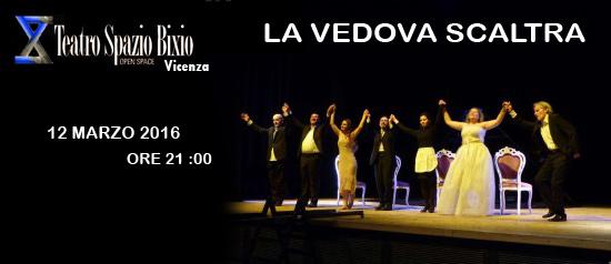 """""""La vedova scaltra"""" al Teatro Spazio Bixio di Vicenza"""