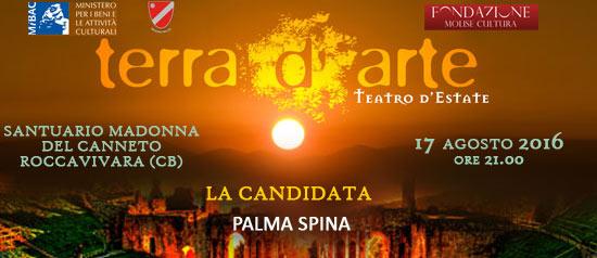 """""""La candidata"""" a Terra d'Arte estate 2016 al Santuario Madonna del Canneto a Roccavivara"""