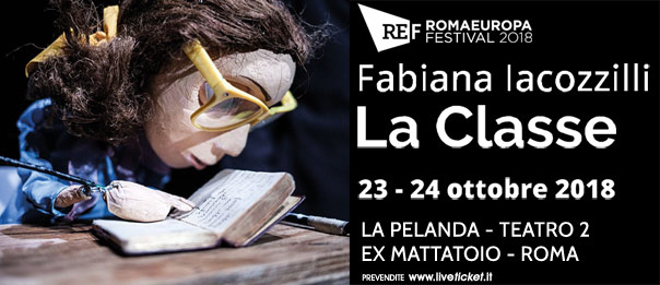 "Romaeuropa Festival 2018 - Fabiana Iacozzilli ""La Classe"" a La Pelanda a Roma"