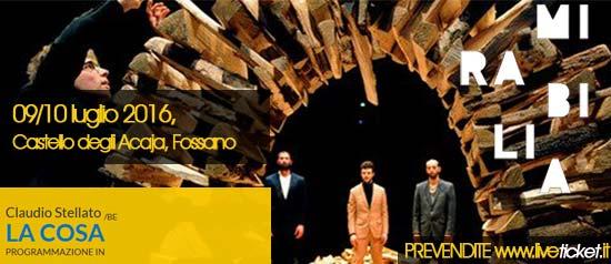 """Claudio Stellato """"La Cosa"""" al Mirabilia Festival 2016 a Fossano"""