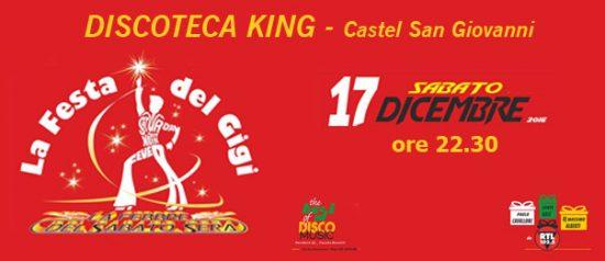 La festa del Gigi @ King Disco Club Castel San Giovanni