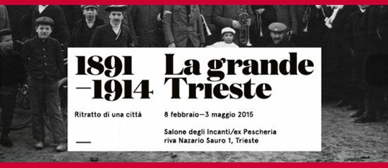 1891-1914 La grande Trieste