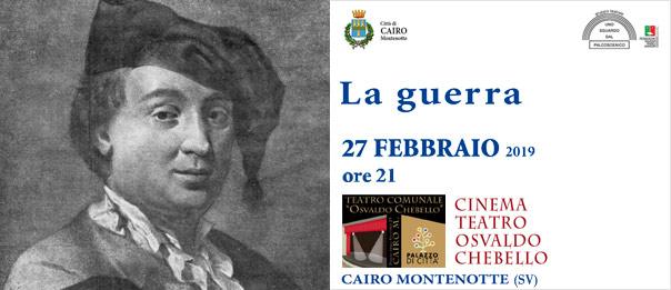 La Guerra al Teatro Osvaldo Chebello di Cairo Montenotte