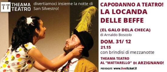 La Locanda delle beffe (el galo dela checa) al Teatro Mattarello a Arzignano