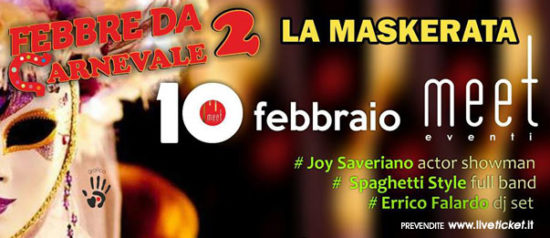 Febbre da Carnevale 2 - La Maskerata al Meet Eventi di Atripalda