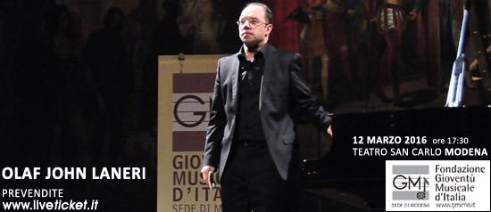 Olaf John Laneri pianoforte al Teatro San Carlo di Modena