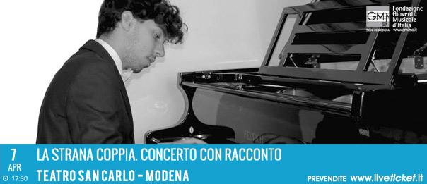 La strana coppia. Concerto con racconto al Teatro San Carlo a Modena
