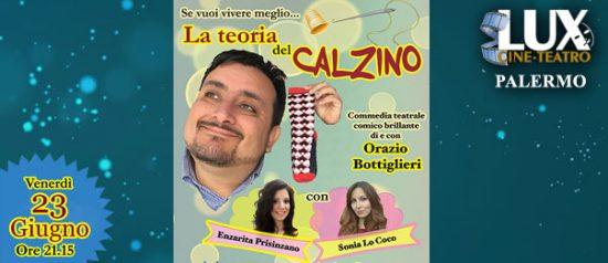Se vuoi vivere meglio...la teoria del calzino al Cineteatro Lux di Palermo