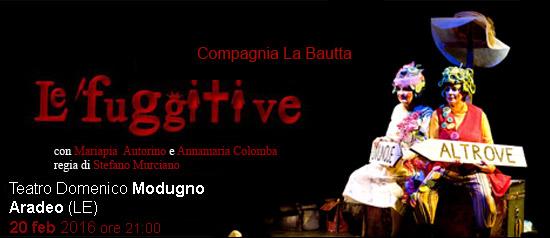 """Mariapia Autorieno e Annamaria Colomba """"Le Fuggitive"""" al Teatro Modugno di Aradeo"""