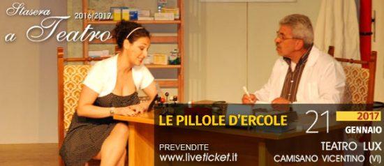 Le pillole d'Ercole al Teatro Lux di Camisano Vicentino