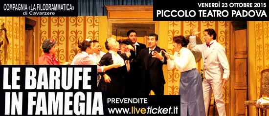 """""""Le barufe in famegia"""" al Piccolo Teatro di Padova"""
