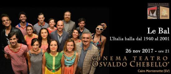 Le Bal - L'Italia balla dal 1940 al 2001 al Teatro O. Chebello di Cairo Montenotte