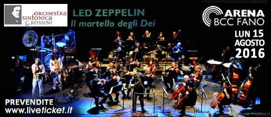 """Rossini Pop Orchestra """"Led Zeppellin - Il martello degli Dei"""" all'Arena BCC a Fano"""