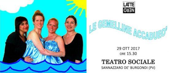 Le gemelline Accadueò al Teatro Sociale a Sannazzaro de' Burgondi