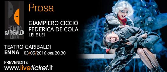 """Giampiero Cicciò in """"Lei e lei"""" al Teatro Garibaldi di Enna"""