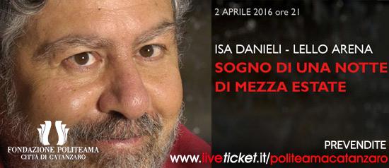 """Isa Danieli e Lello Arena """"Sogno di una notte di mezza estate"""" al Teatro Politeama di Catanzaro"""