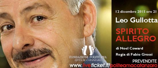 """Leo Gullotta """"Spirito allegro"""" al Teatro Politeama di Catanzaro"""