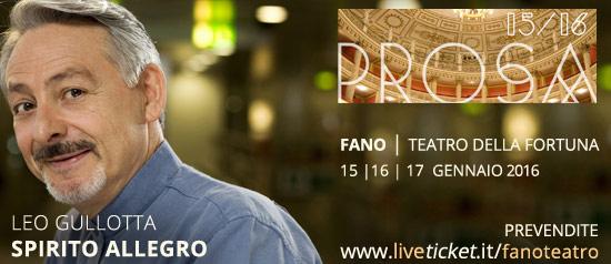 Leo Gullotta in Spirito Libero al Teatro della Fortuna di Fano