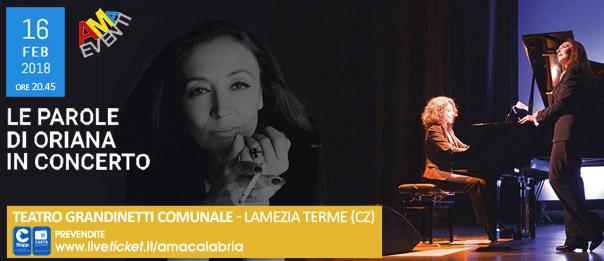 Le parole di Oriana in concerto al Teatro Grandinetti di Lamezia Terme